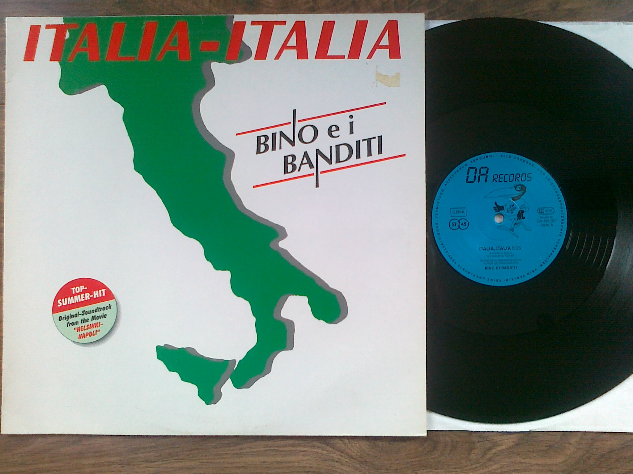Bino Ei Banditi - Italia Italia