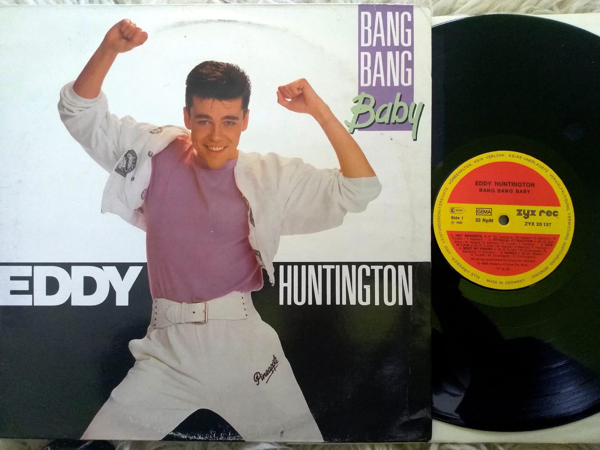 Eddy Hunitington - Bang Bang Baby LP