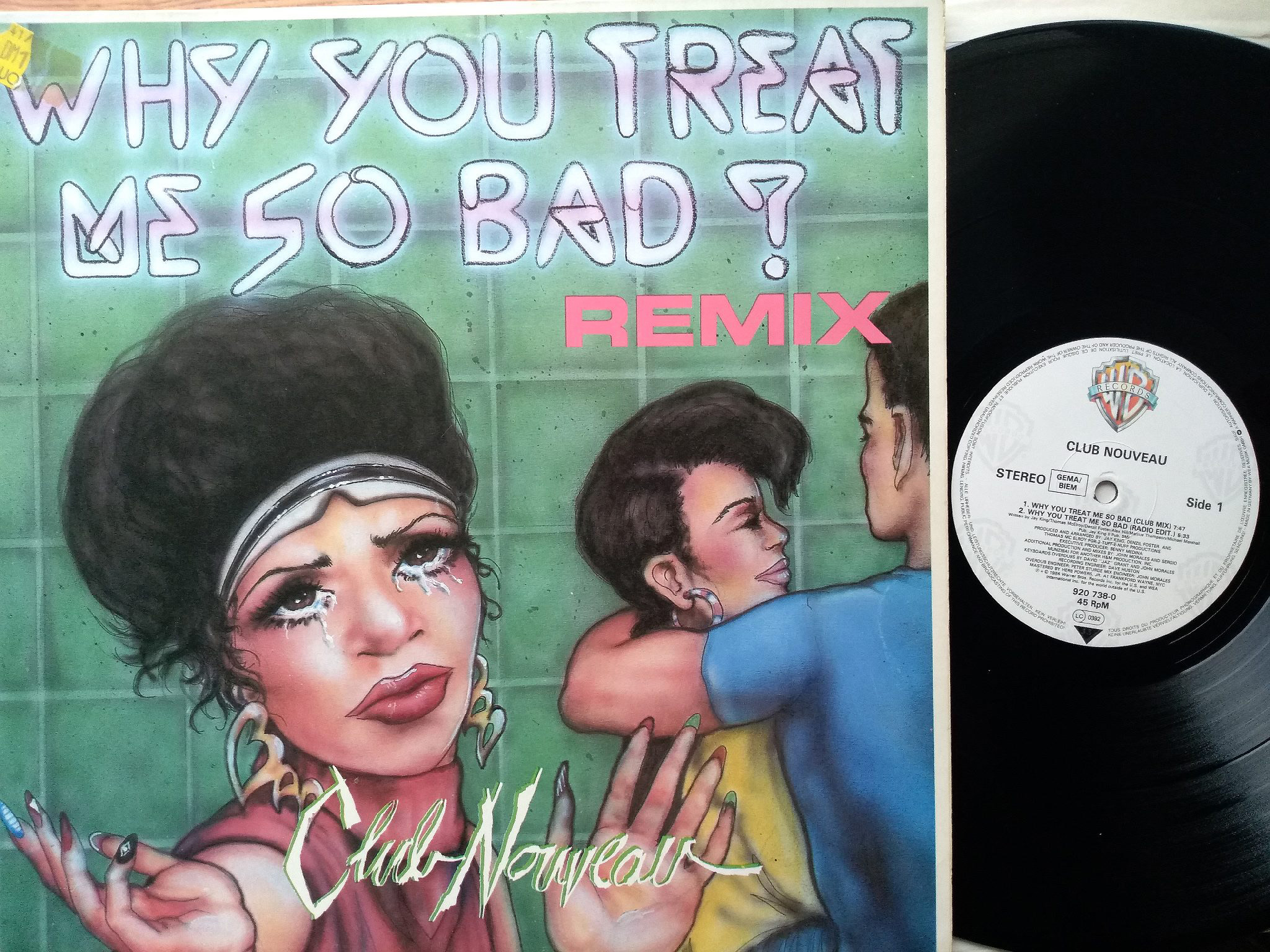Club Nouveau - Why You Treat Me So Bad