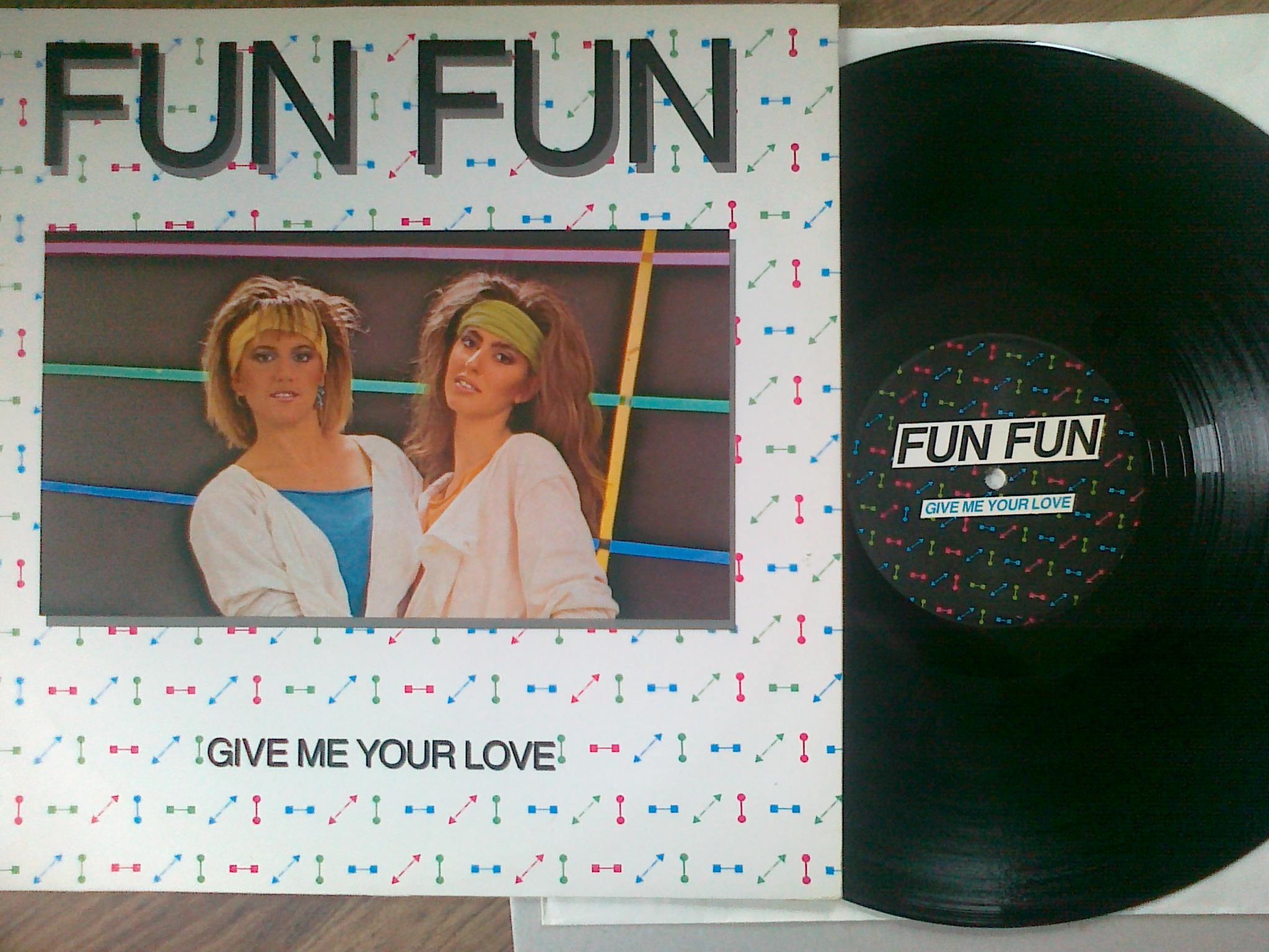 Fun Fun - Give Me Your Love 2