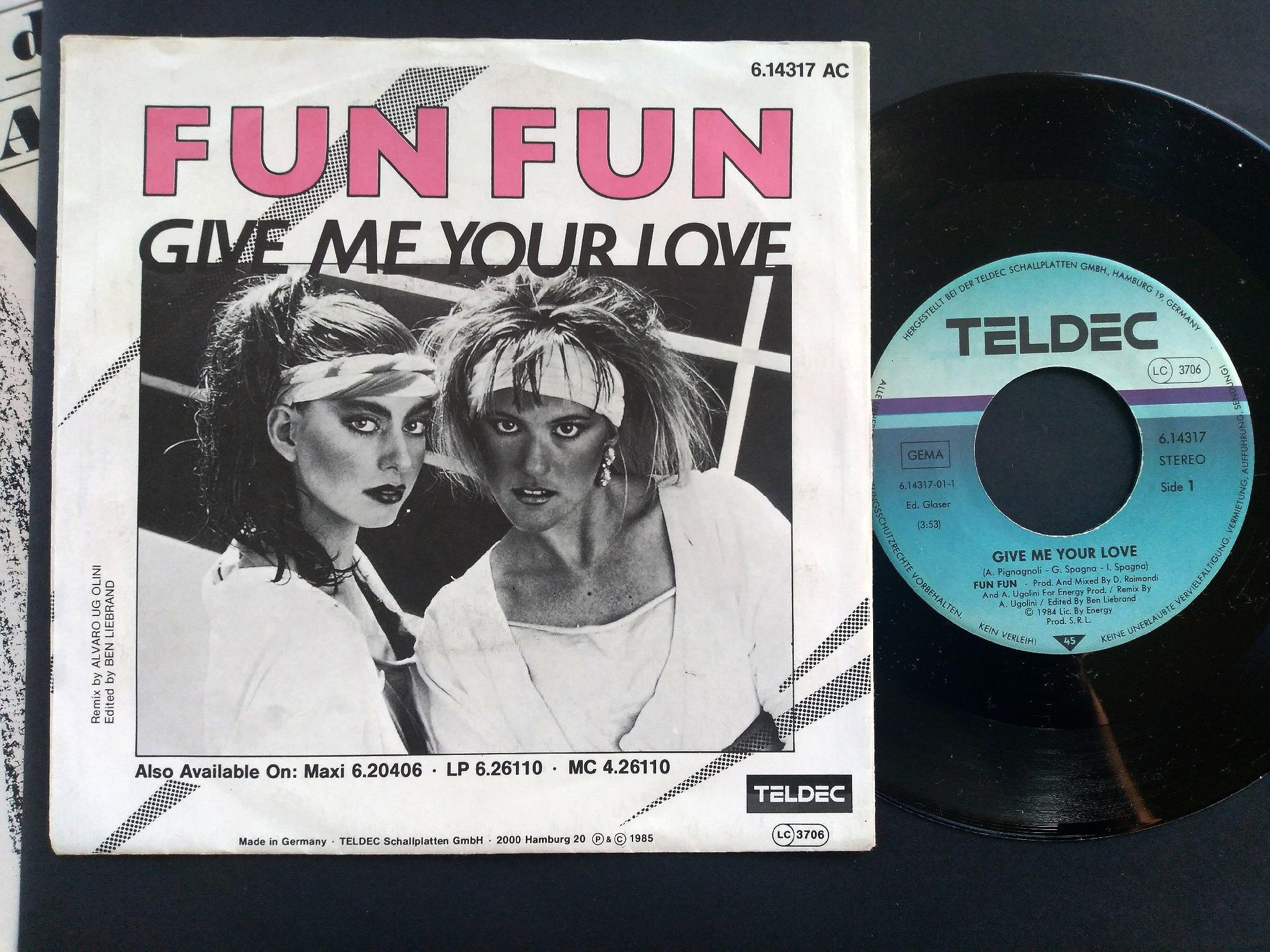 Fun Fun - Give Me Your Love 7'single