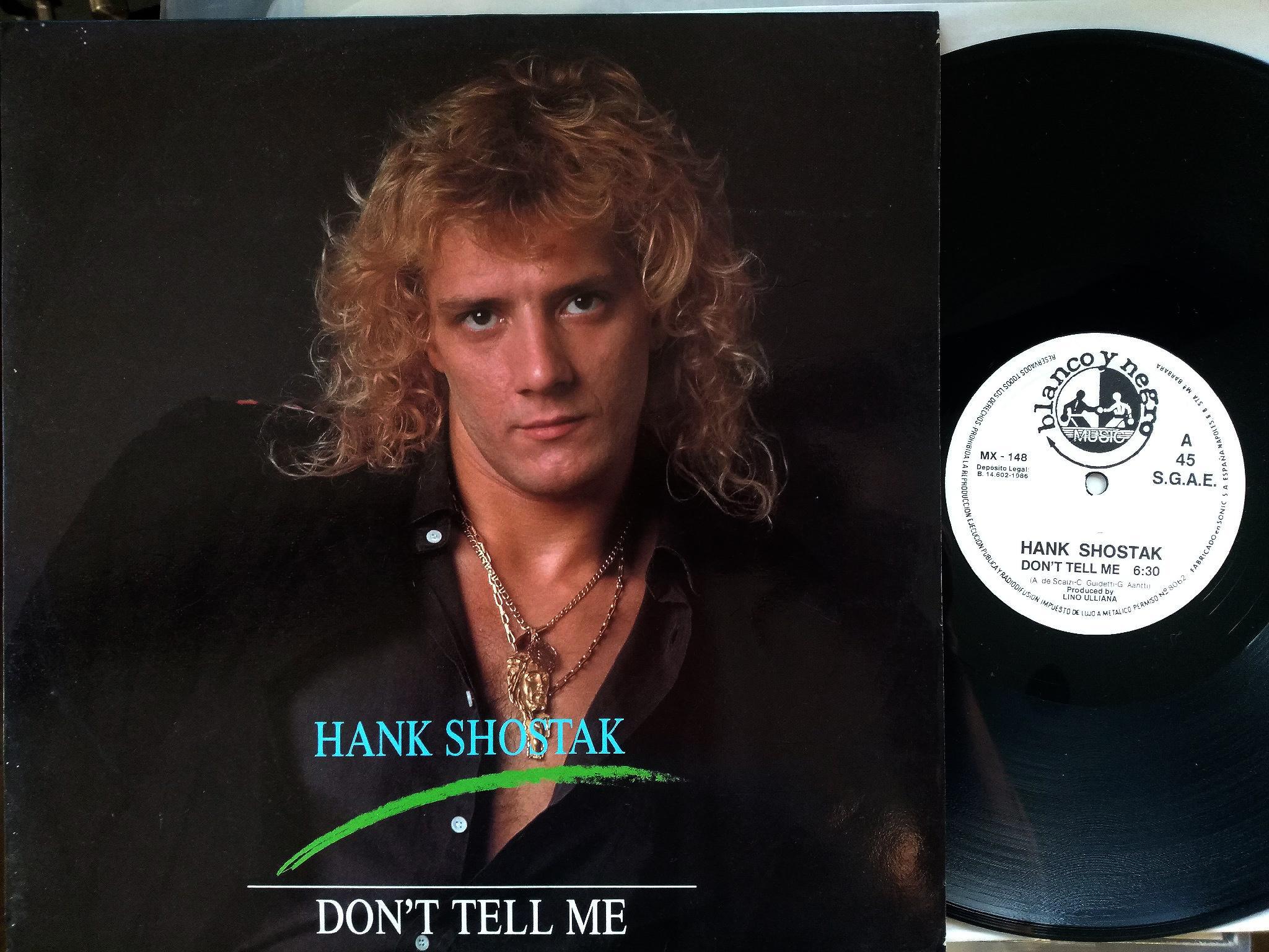 Hank Shostak - Don't Tell Me