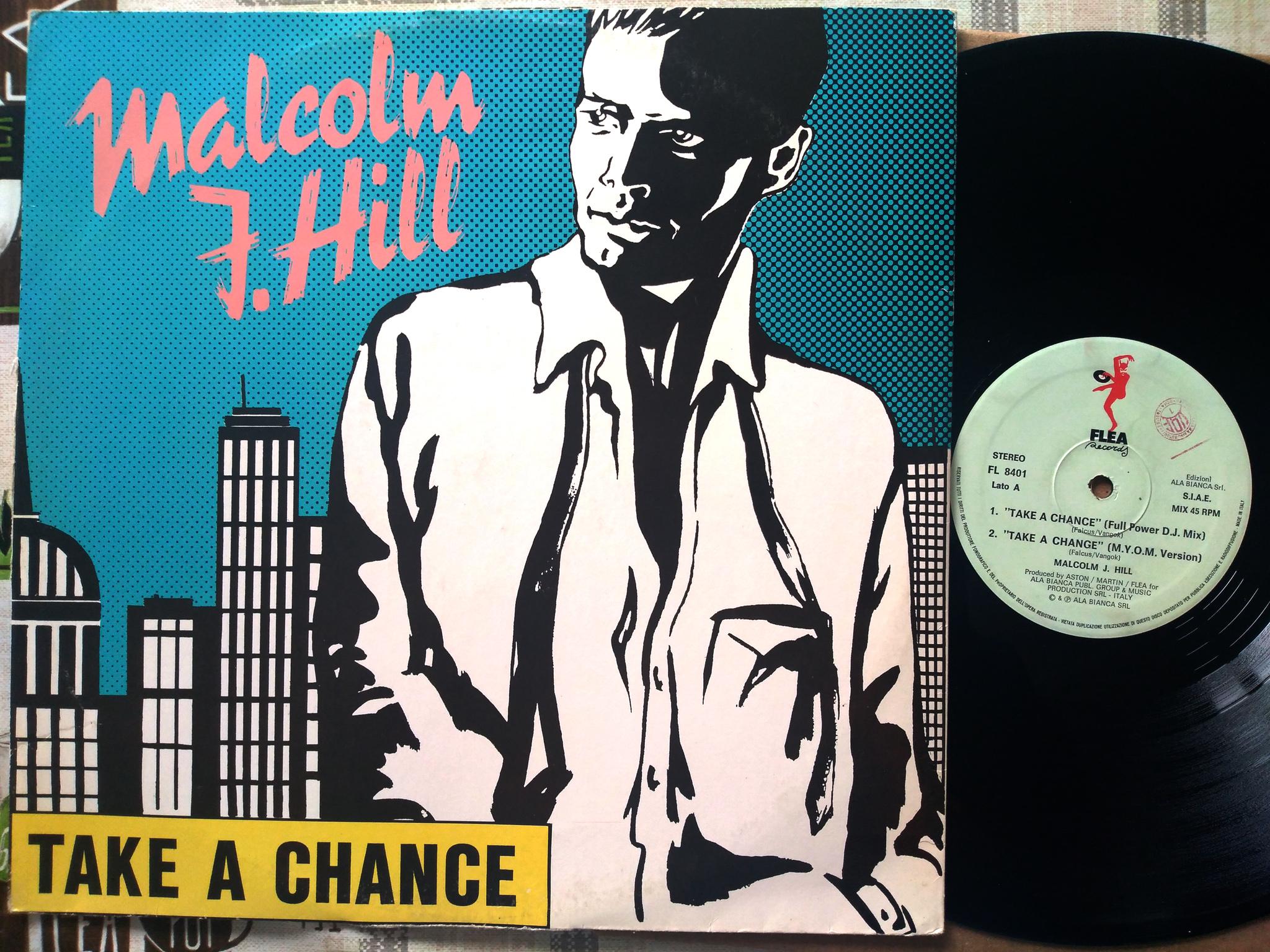 Malcolm J. Hill - Take A Change