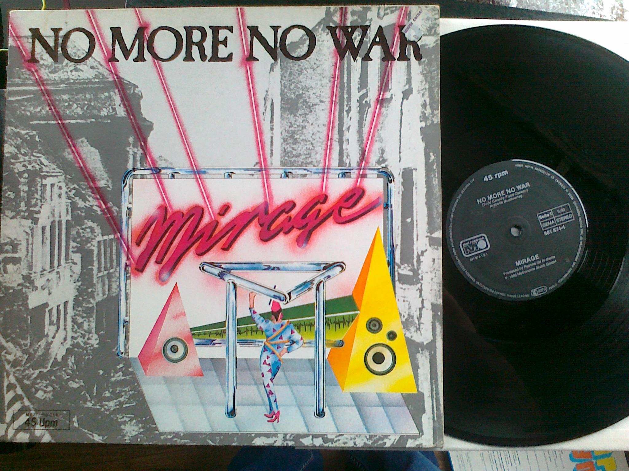Mirage - No More No War